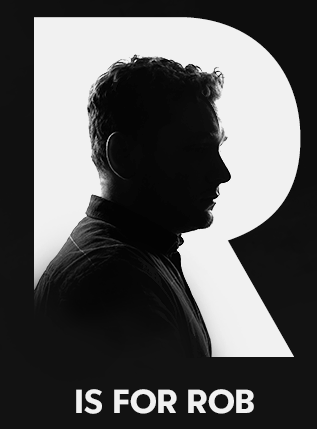 R is for Rob.